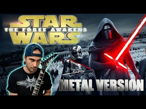 STAR WARS - The Force Awakens Soundtrack - Trailer Music Cover - Metal Version