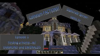 Let's Play Minecraft Factions Ep 1 Finding our home DIAMONDS and EMERALDS