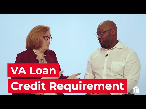 Credit Score Requirements For VA Loans