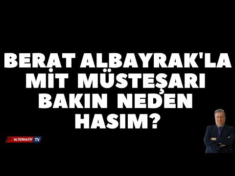 BERAT ALBAYRAK'LA MİT  MÜSTEŞARI BAKIN  NEDEN HASIM? (Sabahattin Önkibar-Alt