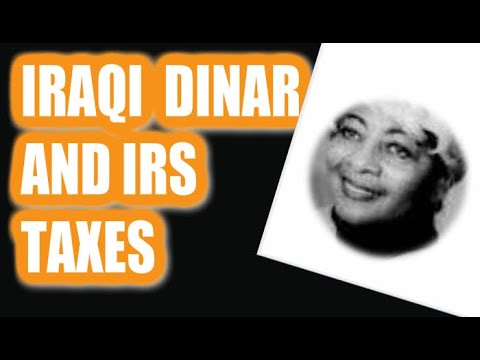 The IRS And The Iraqi Dinar Video 2 Federal Withholding One Way To Recover Your Money Tax Benefits