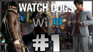 Watch Dogs Wii U - (FR 720p) Partie 1 - Maurice