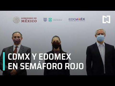 CDMX y Edomex en semáforo epidemiológico rojo