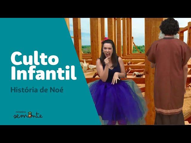 Cult Infantil - 04/10/2020 - História de Noé