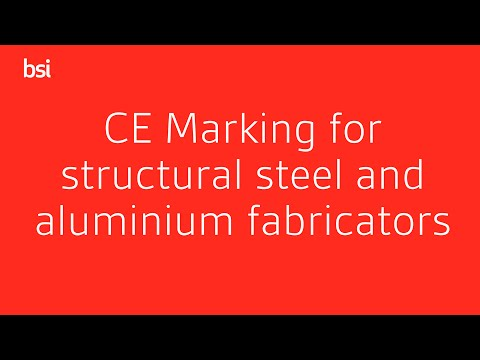 CE Marking for structural steel and aluminium fabricators (BS EN 1090)