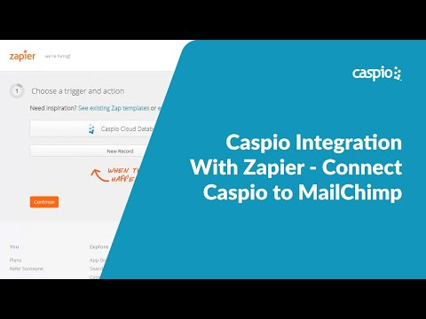 Caspio Integration with Zapier - Connect Caspio to MailChimp