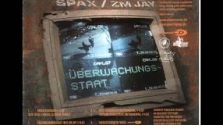 Spax ft. ZM Jay - Überwachungsstaat