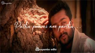 Anbe💕en anbe💕|surya love whatsapp status|Mounam pesiyadhe lyrics status|