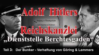 DER BUNKER DER REICHSKANZLEI IN BERCHTESGADEN -Teil 3 - Dokumentation