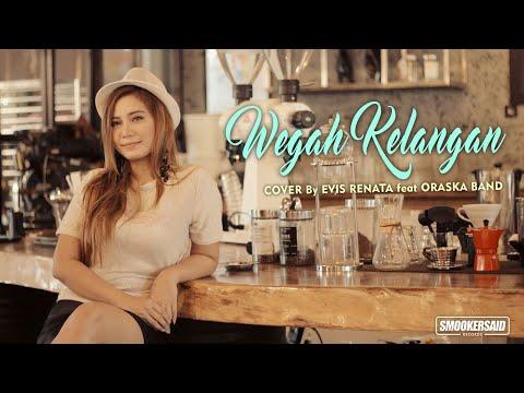 WEGAH KELANGAN Cover by Evis Renata feat ORASKA Band ( Ska Version )