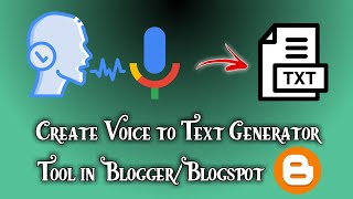 How to Create Voice to Text Generator Tool in Blogger (Adsense Ready) [HTML+CSS+JavaScript]