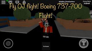 ROBLOX fly OJ flight Boeing 737-500 flight