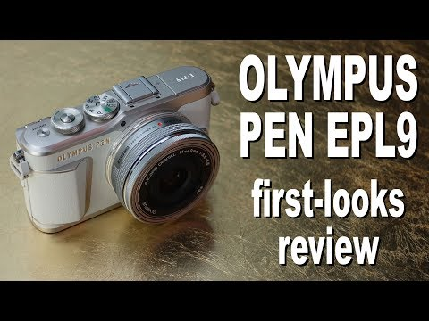 Olympus PEN EPL9 review -  first looks