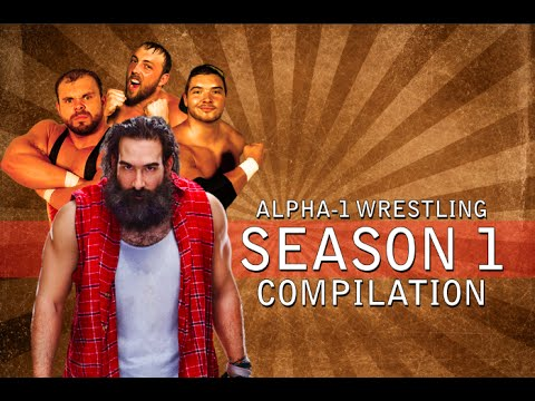 Alpha-1 Wrestling • Season 1 Compilation (FULL MATCHES)
