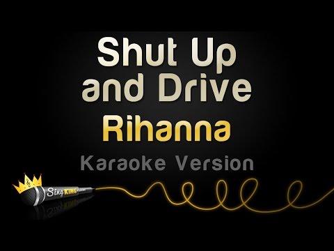 Rihanna - Shut Up And Drive (Karaoke Version)