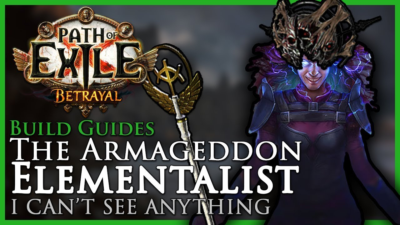 Path of Exile [3 5]: The Armageddon Elementalist - Build Guide