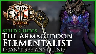 Path of Exile [3.5]: The Armageddon Elementalist - Build Guide