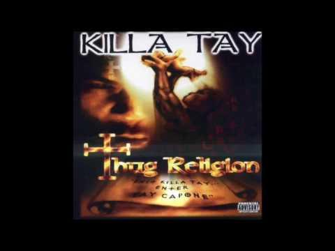 Killa Tay - 1 Enemy At A Time - Thug Religion