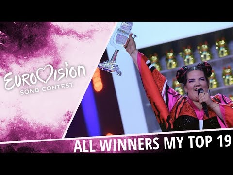 Eurovision | My Top 19 of All Winners [2000 - 2018]