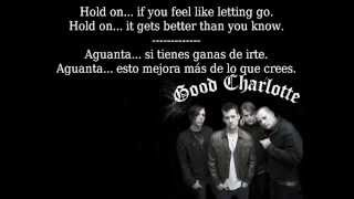 Good Charlotte - Hold On (Lyrics English-Spanish)