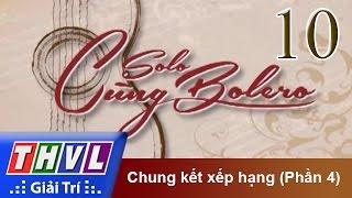 thvl  solo cung bolero 2014 - chung ket xep hang phan 4