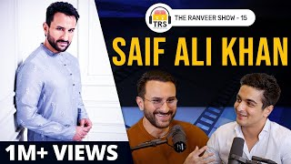 Saif Ali Khan On How To Be Rich, Classy, Charming And Woke | The Ranveer Show 15