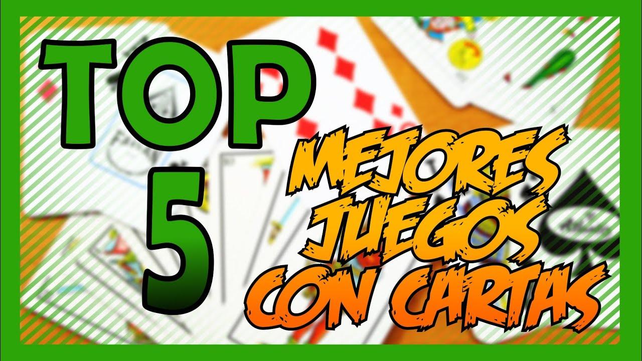 Top 5 De Los Mejores Juegos Con Cartas Youtube