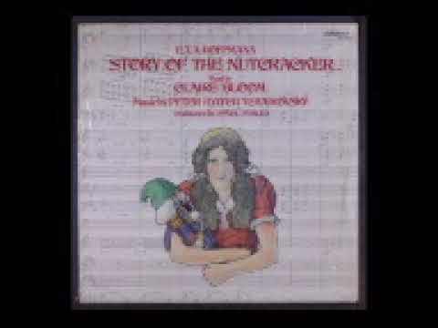 The Story of The Nutcracker Read by Claire Bloom, Music by Tchaikovsky