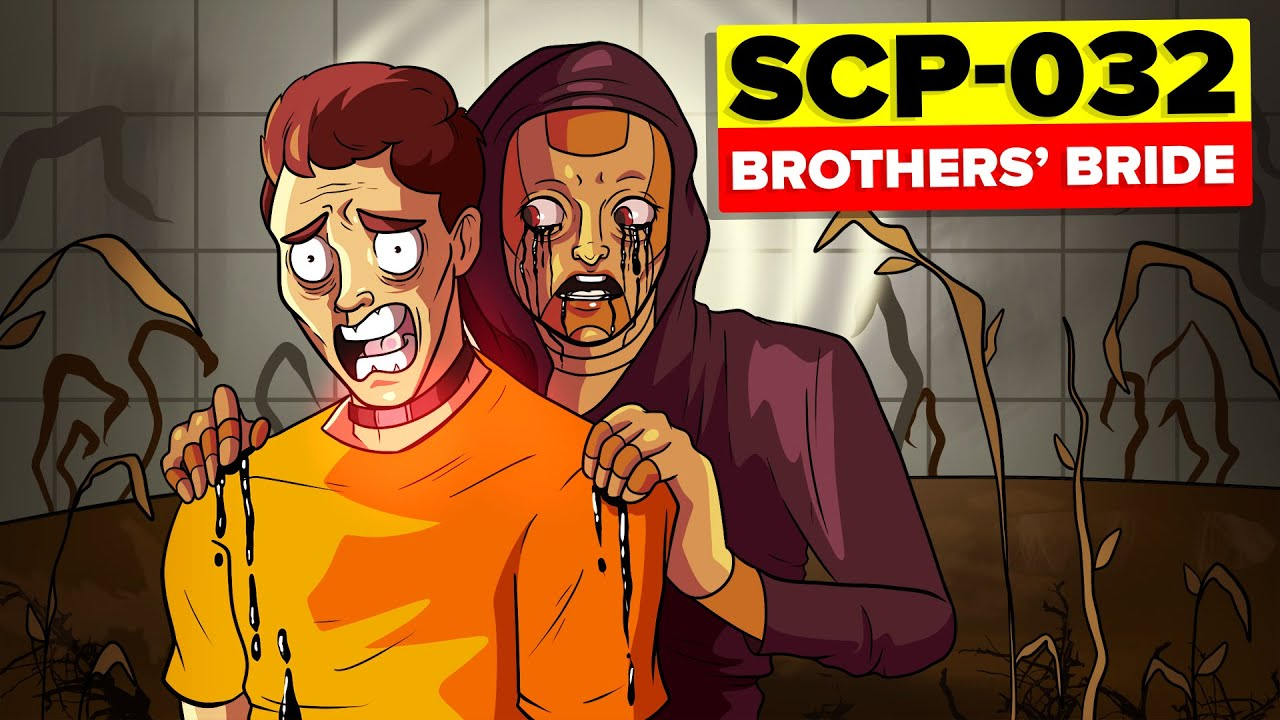 SCP-032 - Brothers' Bride (SCP Animation)