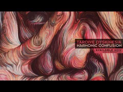 TARDIVE DYSKINESIA // HARMONIC CONFUSION (Full Album)