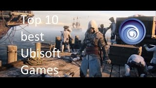 Top 10 best Ubisoft games