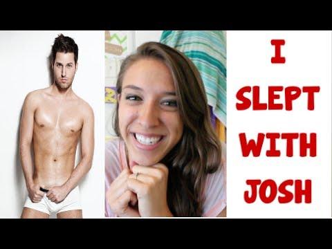 I Slept With Josh!!!