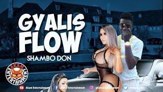 Shambo Don - Gyallis Flow - April 2019
