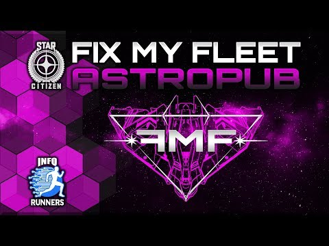 Star Citizen | Astropub | Fix My Fleet