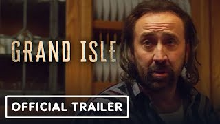 Grand Isle Official Trailer (2019) Nicolas Cage, Kelsey Grammar