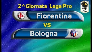 Lega Pro   Fiorentina vs Bologna