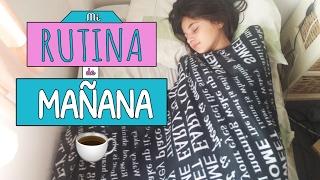 MI RUTINA DE MAÑANA / MY MORNING ROUTINE (ESPECIAL 5K!)
