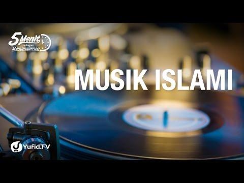 5 Menit yang Menginspirasi: Musik Islami