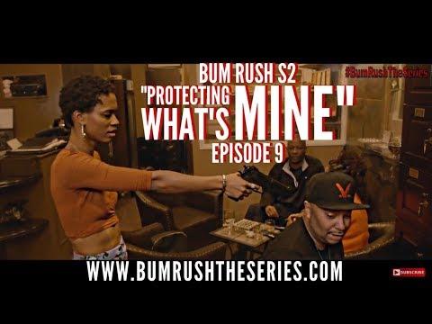 BUM RUSH S2 - EP 9 -