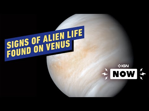 Signs of Alien Life Found On Venus - IGN Now