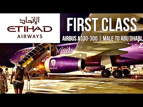 ETIHAD FIRST CLASS (PART 1 Of 2) AIRBUS A330-300 | MALÉ TO ABU DHABI