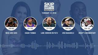 UNDISPUTED Audio Podcast (2.12.18) with Skip Bayless, Shannon Sharpe, Joy Taylor | UNDISPUTED
