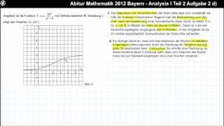 Abitur Mathematik 2012 Bayern - Analysis Aufgabengruppe I - Teil 2 Aufgabe 2 d)