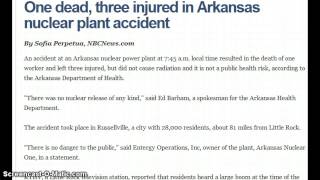 1 Man Dead from Accident at Arkansas Nuclear Power Plant !