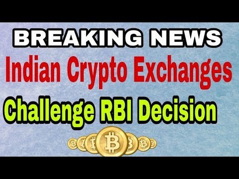 Indian Crypto Exchanges RBI Decision..