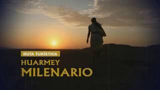 Ven a conocer la Ruta Milenaria de Huarmey