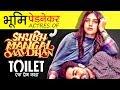 Shubh Mangal Savdhan & Toilet Movie Actress Bhumi Pednekar Biography In Hindi | Life Story