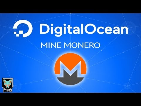 [Tips & Trick] Mining Monero Digital Ocean (Try Again)