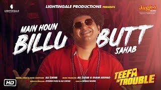 Teefa In Trouble | Butt Sahab | Song | Ali Zafar | Maya Ali | Faisal Qureshi
