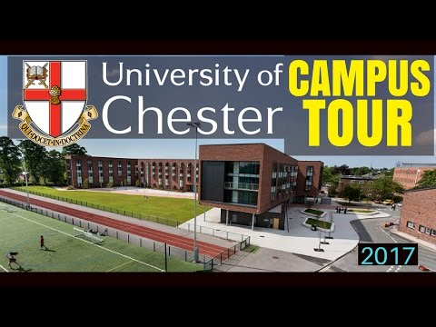 UNIVERSITY OF CHESTER  Main Campus Tour